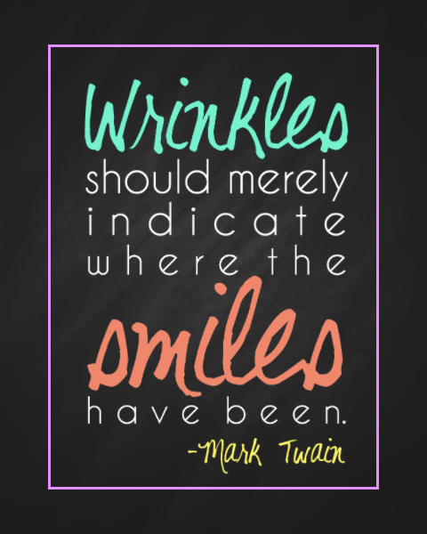 Mark Twain S Quot Where The Smiles Have Been Quot Free Printable