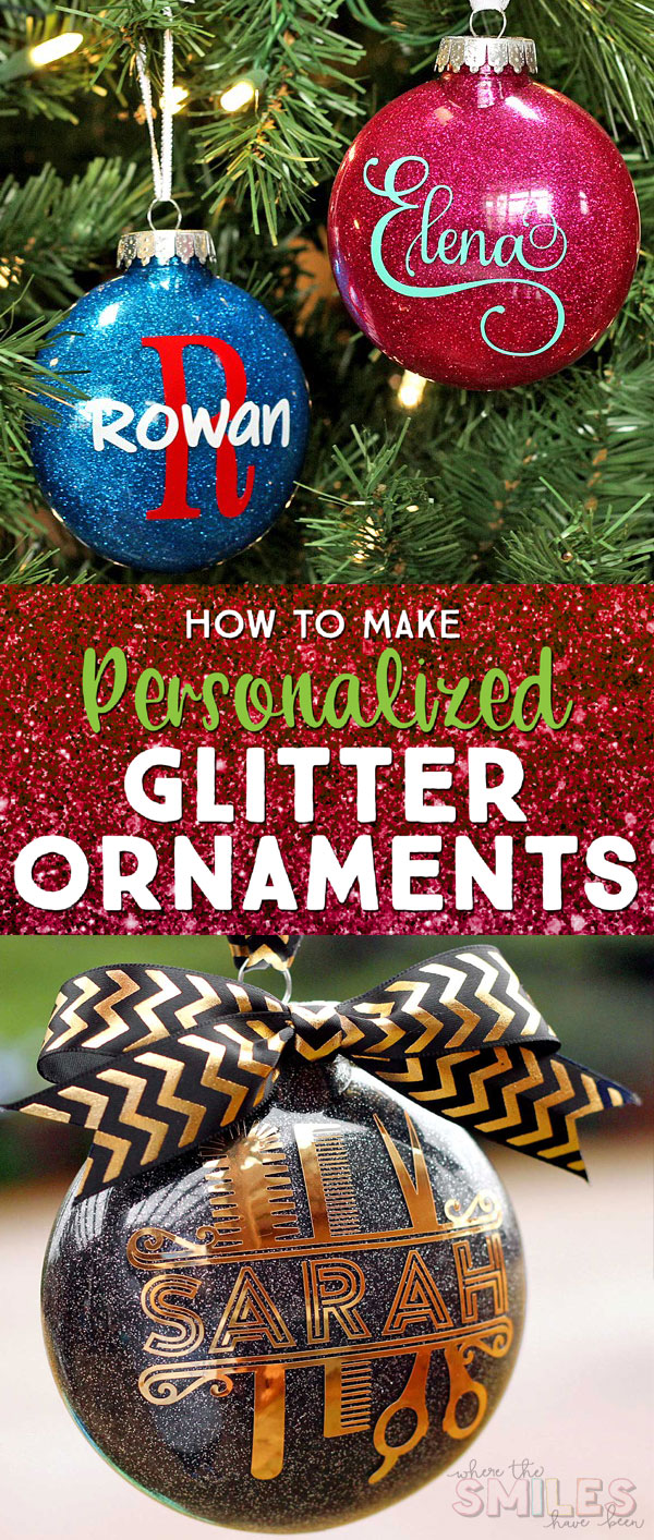 How to Make Personalized Glitter Ornaments | Where The Smiles Have Been #Christmas #ChristmasOrnament #ornament #glitter #glitterornament #DIYornament #HolidayDecor #ChristmasTree #DIYgift