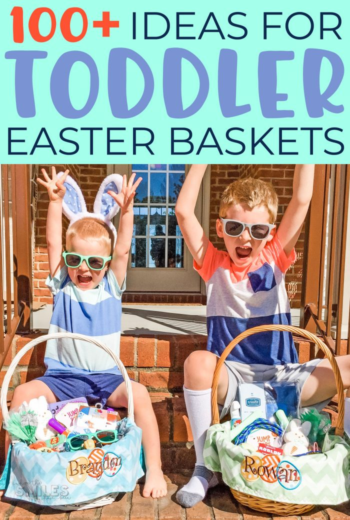 100+ Toddler Easter Basket Ideas.