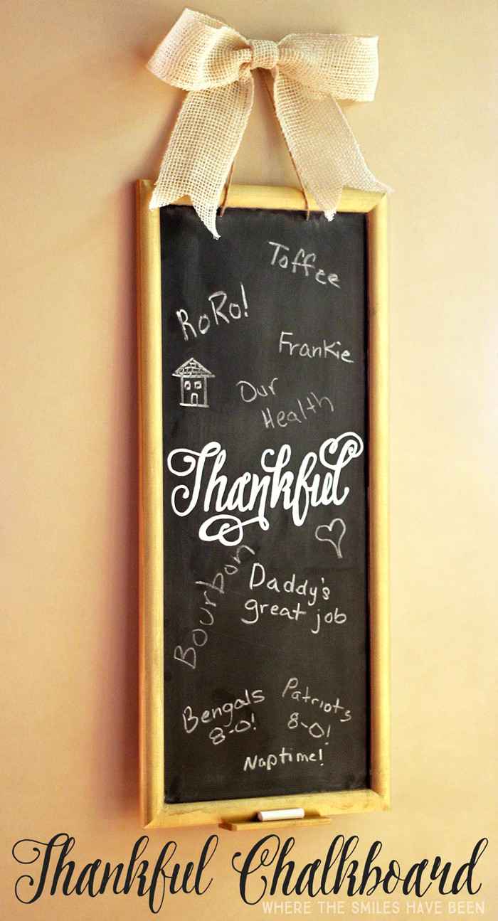 DIY Thankful Chalkboard | Where The Smiles Have Been