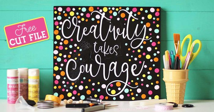 Creativity Takes Courage!