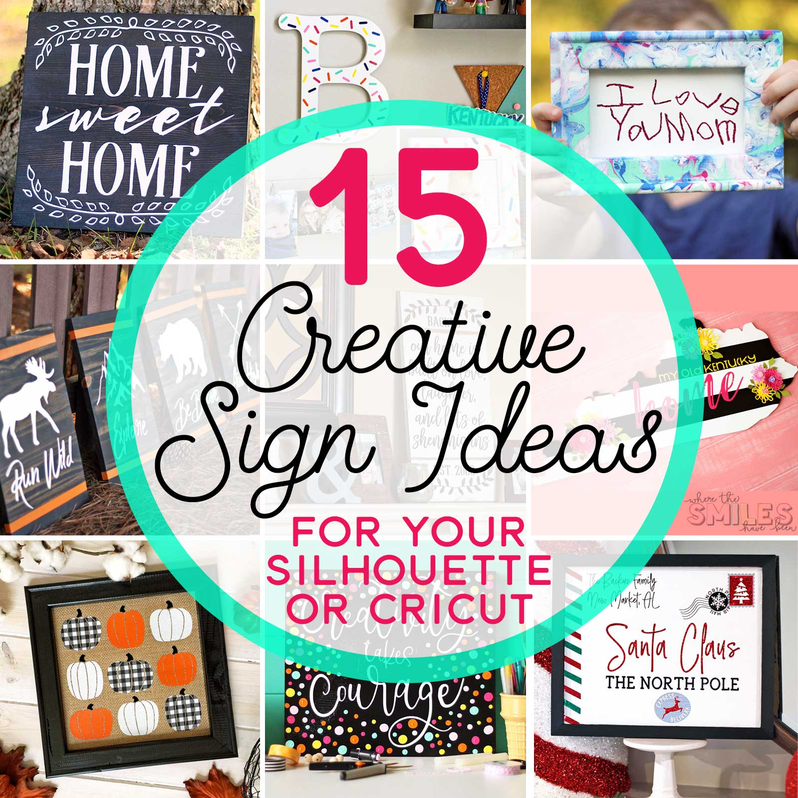 15 Creative Sign Ideas You Can Make with a Silhouette or Cricut | Where The Smiles Have Been #Silhouette #Cricut #DIY #sign #farmhouse #holidaydecor #homedecor #vinyl #HTV #stencils