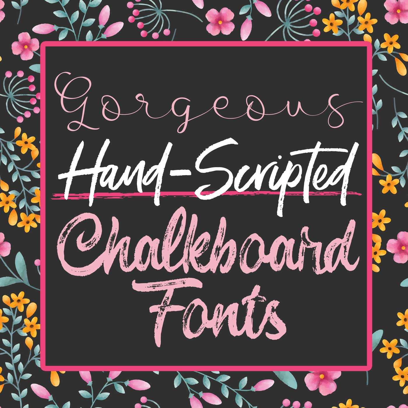Here's a collection of some GORGEOUS hand-scripted chalkboard fonts! | Where The Smiles Have Been