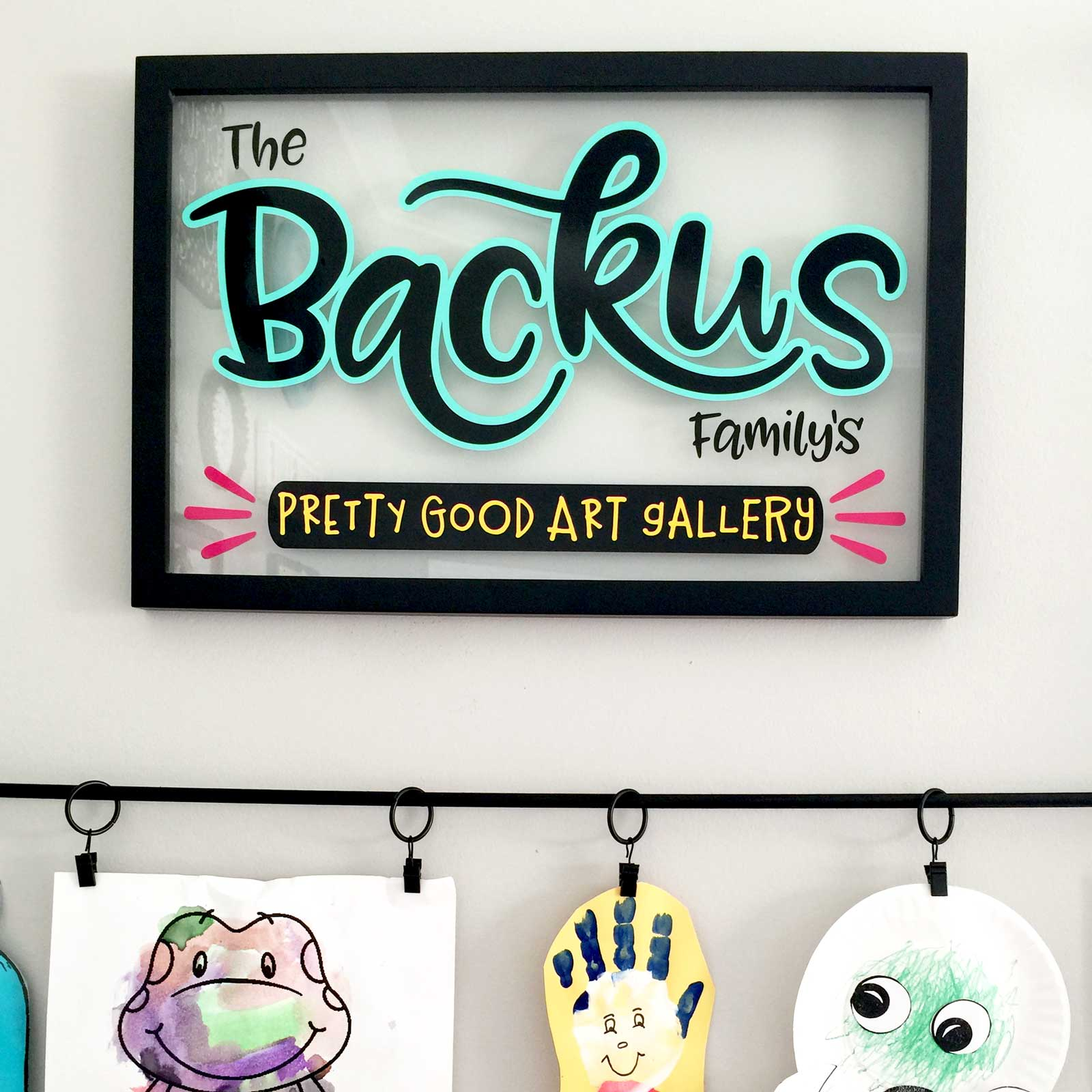 Personalized Family Art Gallery Sign: Not Fine Art, But Still Pretty Good! | Where The Smiles Have Been #kidsart #artdisplay #Silhouette #Cricut