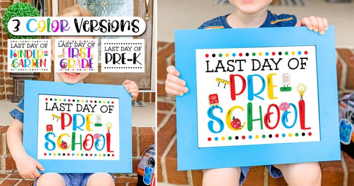 FREE Last Day of School Sign Printables in three colors.