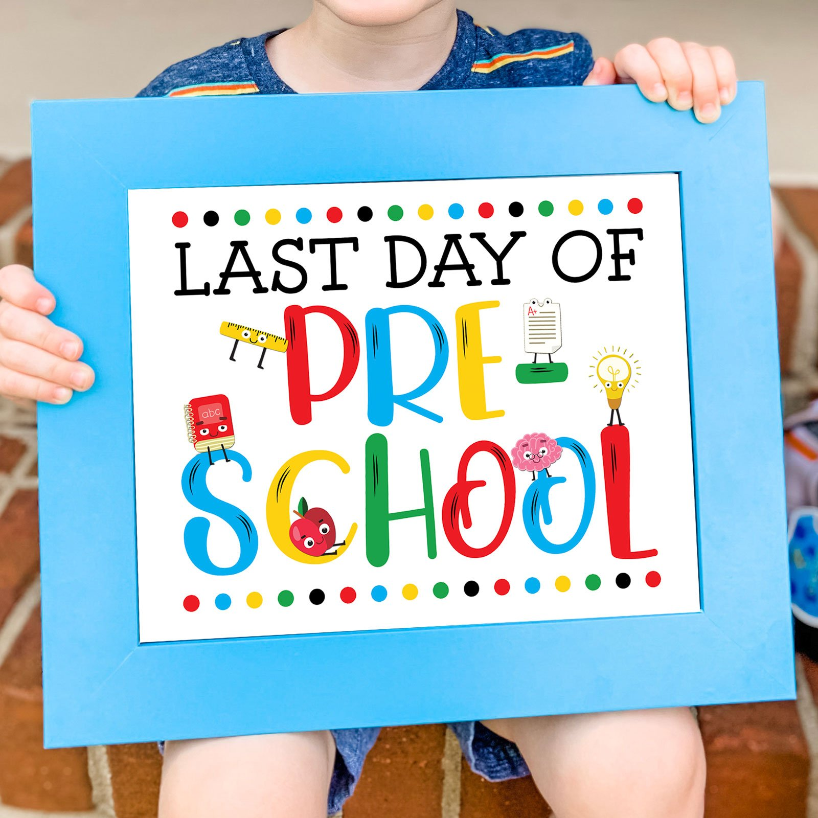 FREE Last Day of School Sign Printables in three colors